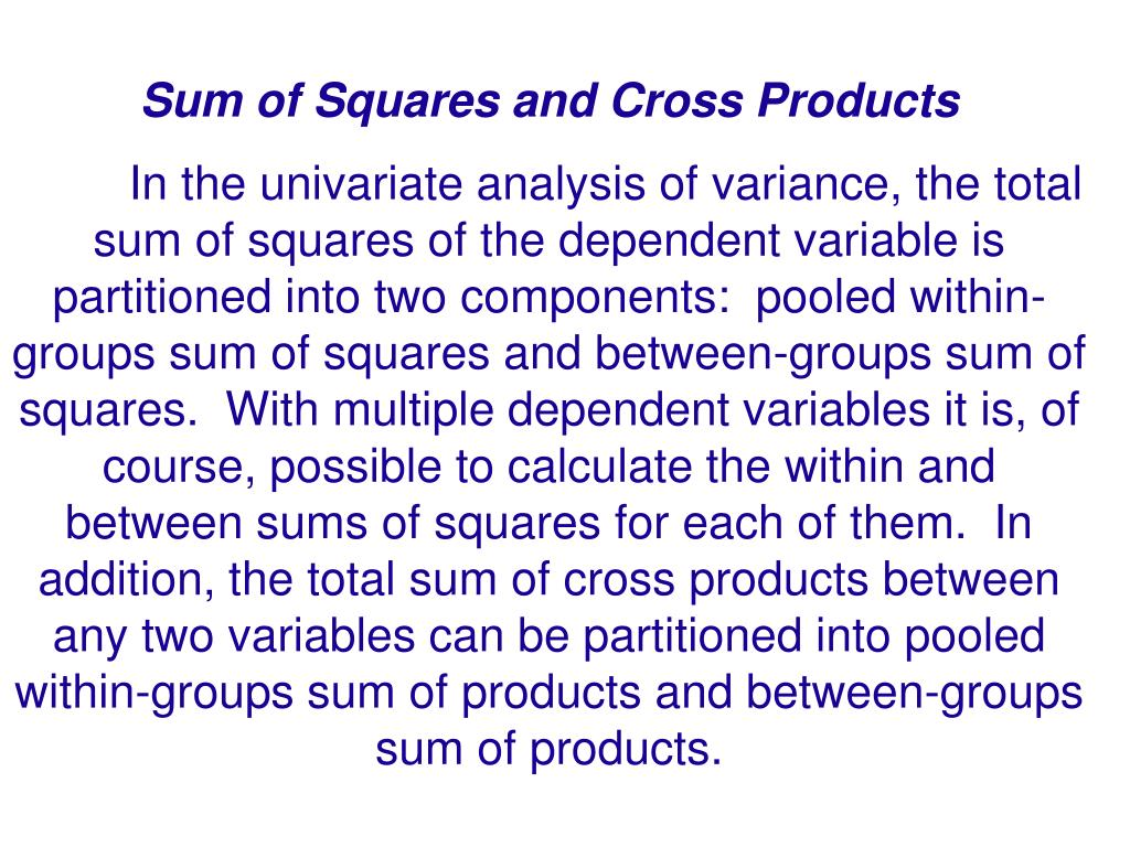 Sum of Squares and Cross Products