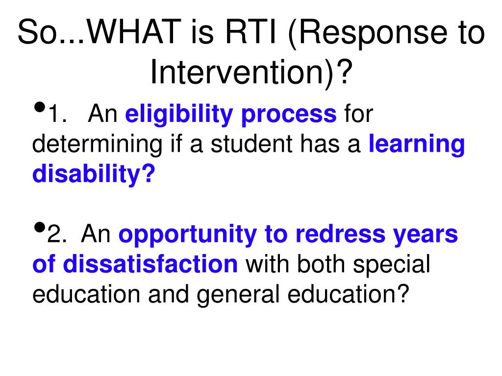 So...WHAT is RTI (Response to Intervention)?