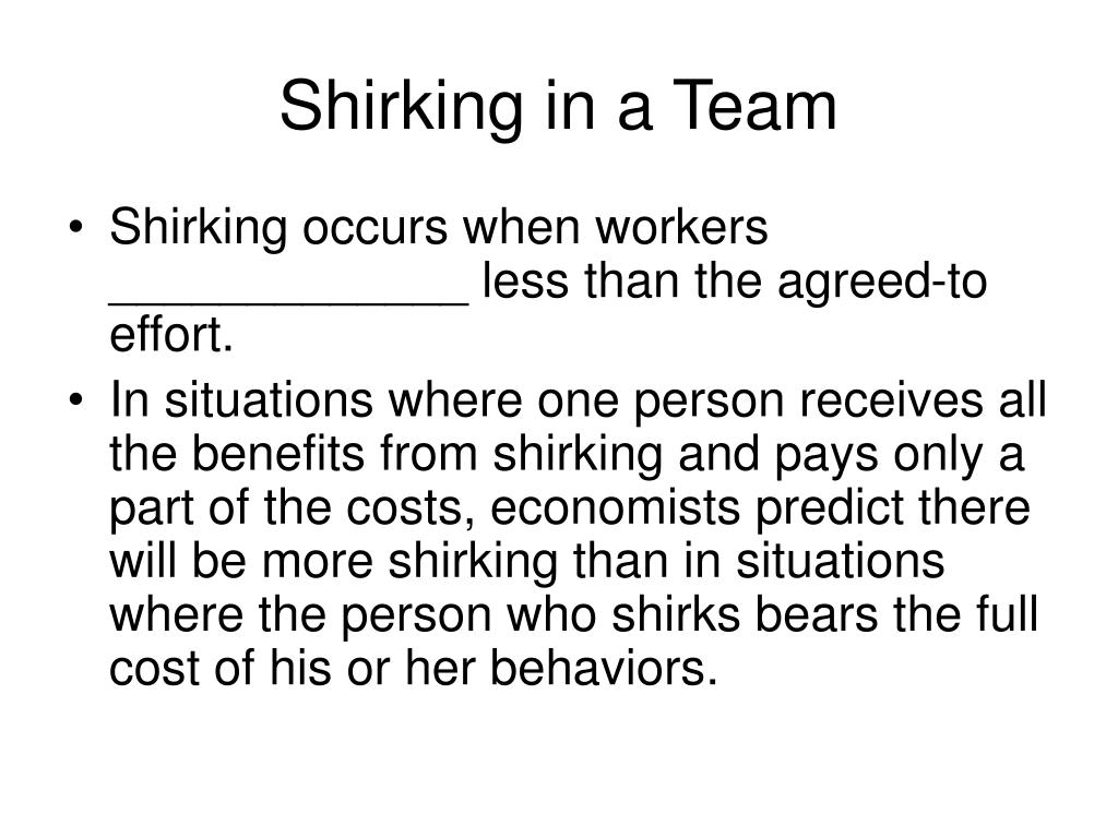 Shirking in a Team