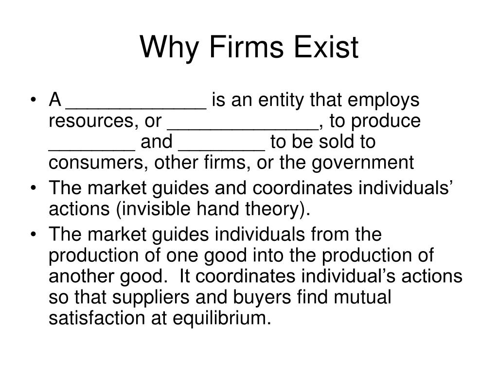 Why Firms Exist