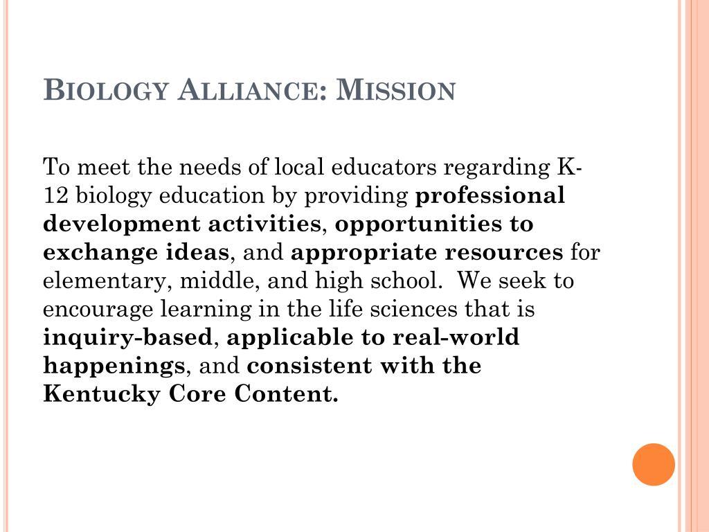 Biology Alliance: Mission