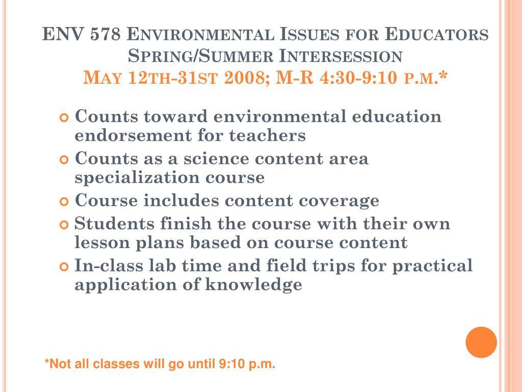 ENV 578 Environmental Issues for Educators