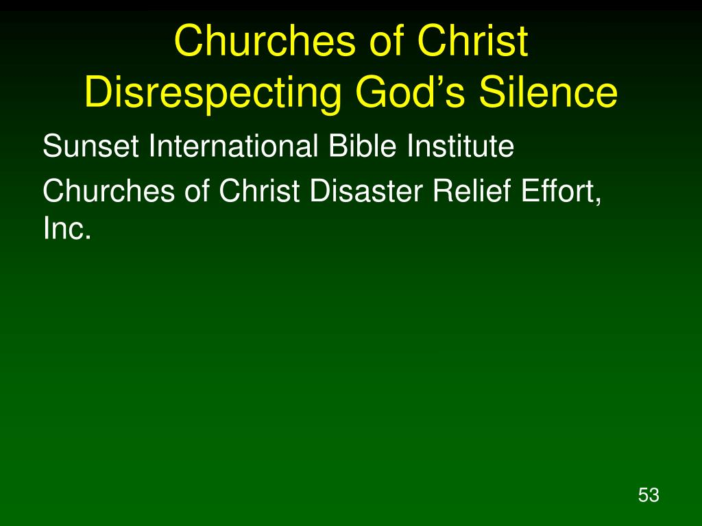 Churches of Christ Disrespecting God's Silence