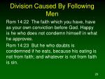 division caused by following men29