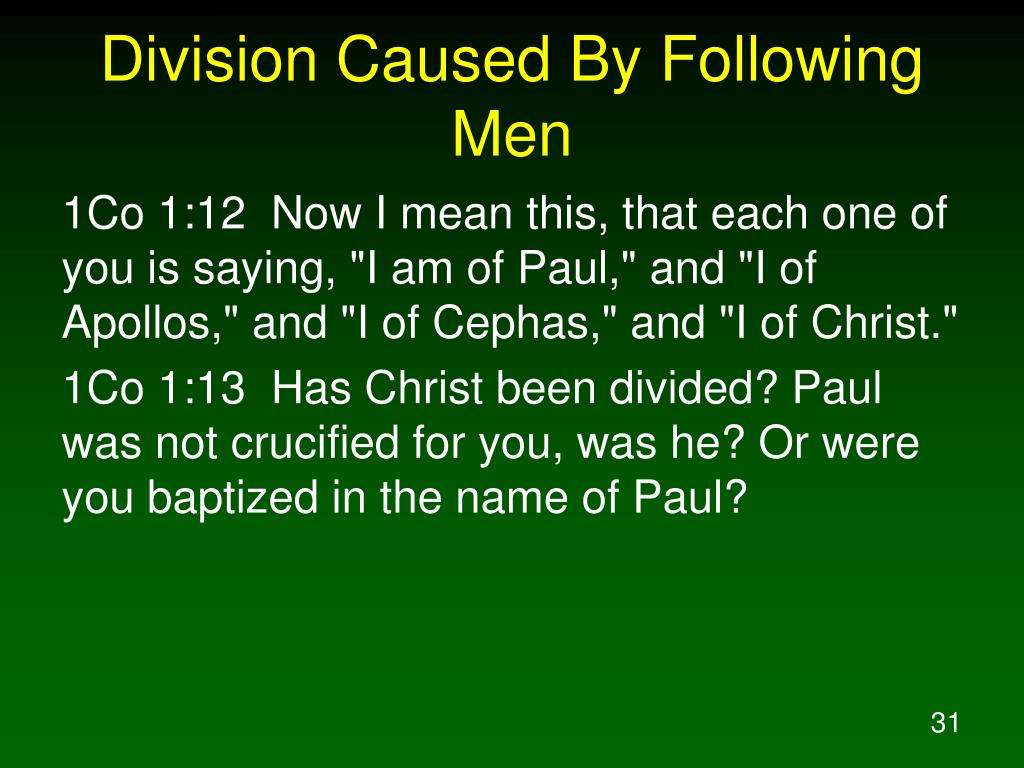 Division Caused By Following Men