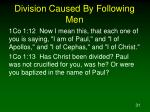 division caused by following men31