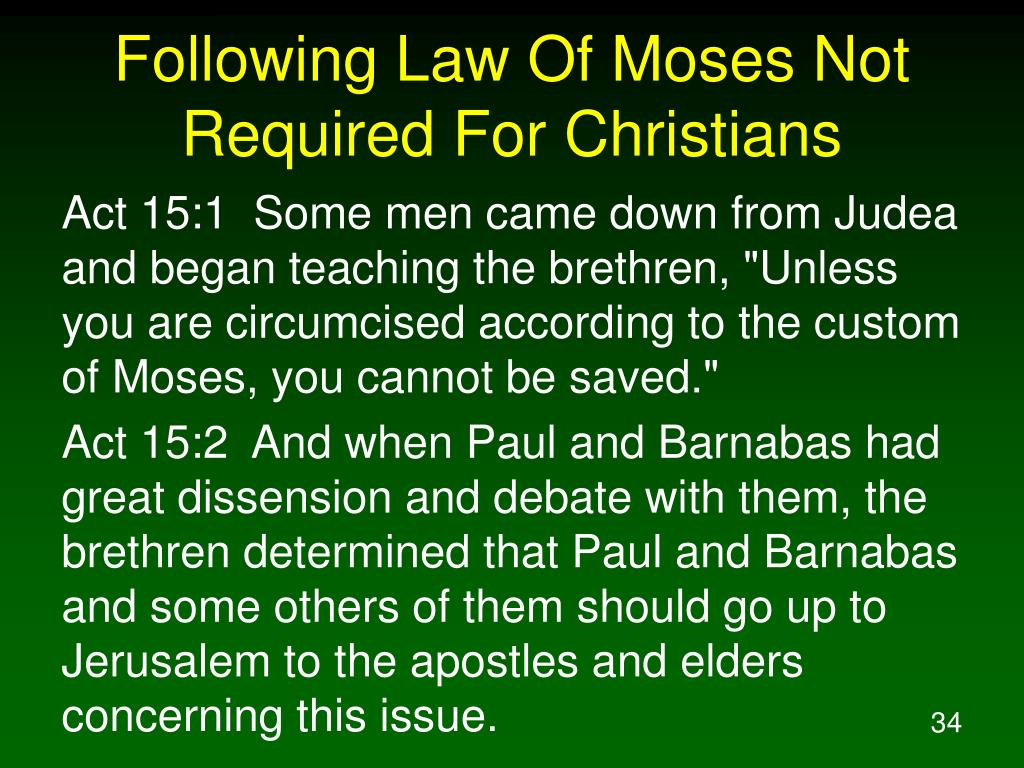 Following Law Of Moses Not Required For Christians