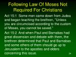 following law of moses not required for christians34