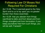 following law of moses not required for christians38