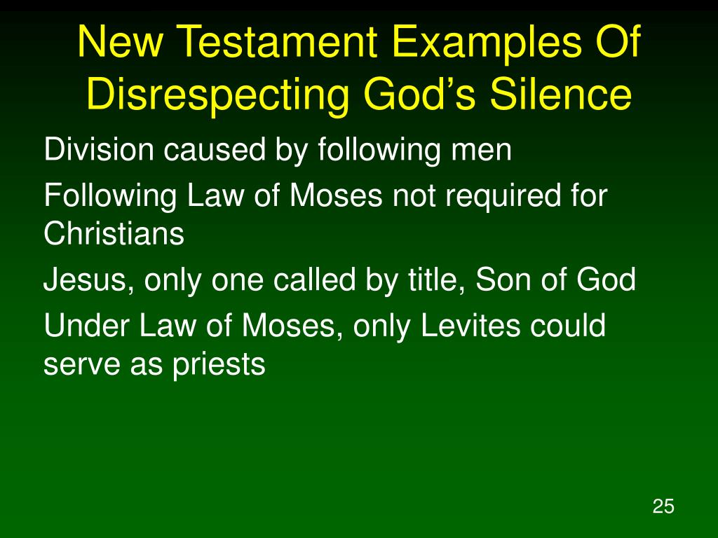 New Testament Examples Of Disrespecting God's Silence
