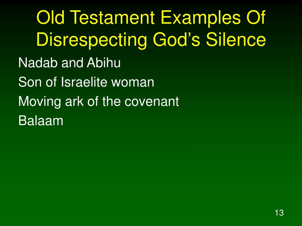 Old Testament Examples Of Disrespecting God's Silence