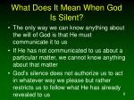 what does it mean when god is silent
