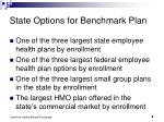 state options for benchmark plan