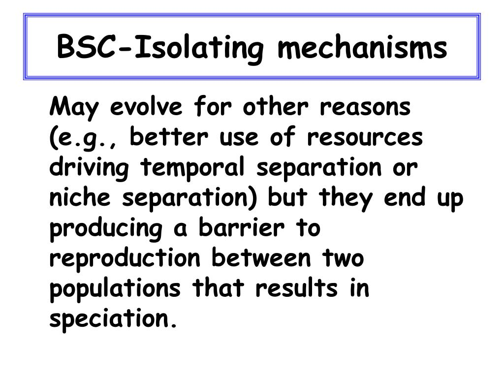 BSC-Isolating mechanisms