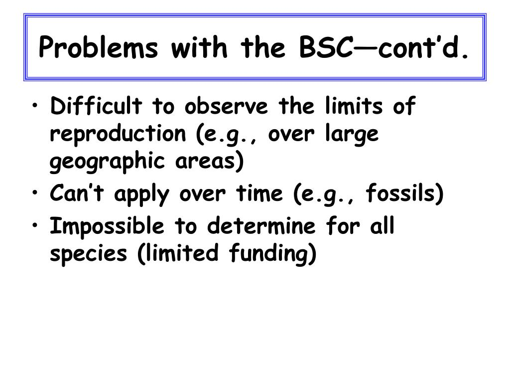 Problems with the BSC—cont'd.