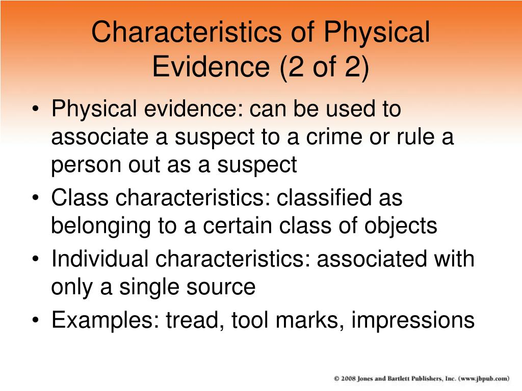 Characteristics of Physical Evidence (2 of 2)