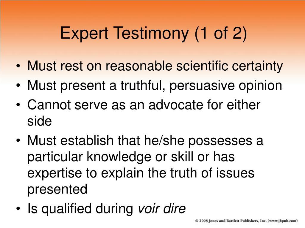 Expert Testimony (1 of 2)