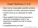 expert testimony 1 of 2