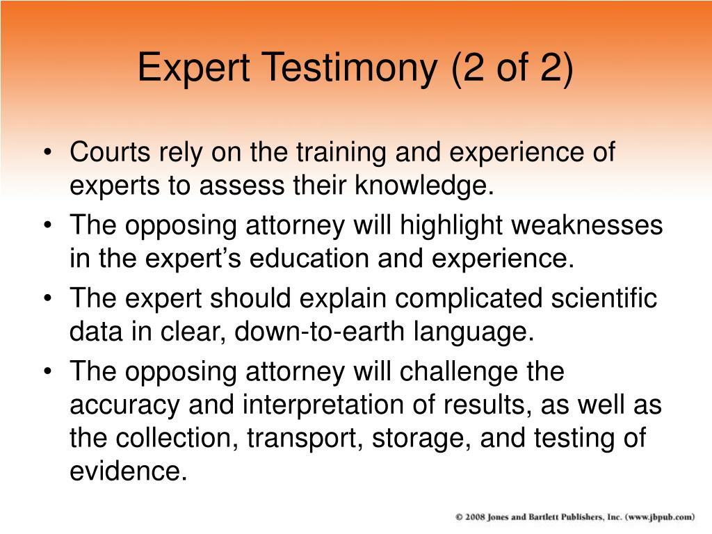 Expert Testimony (2 of 2)