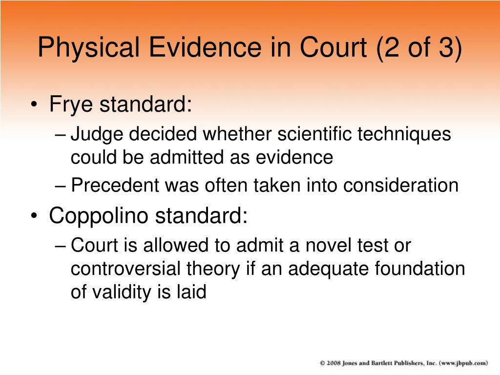 Physical Evidence in Court (2 of 3)