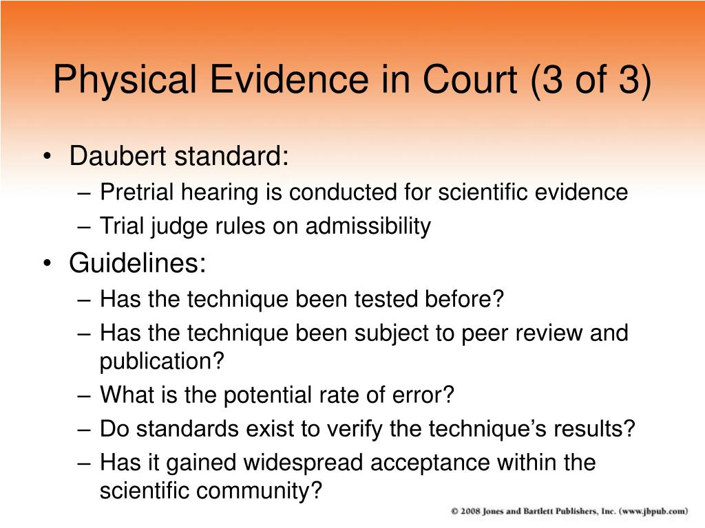 Physical Evidence in Court (3 of 3)
