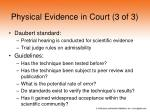 physical evidence in court 3 of 3