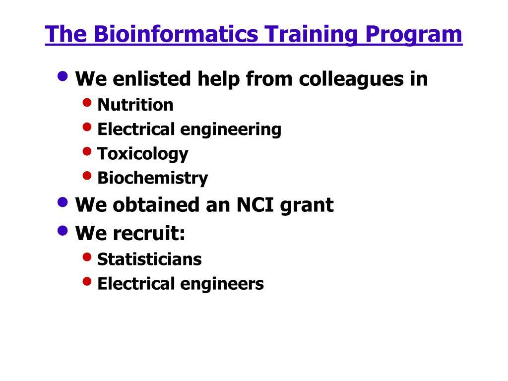 The Bioinformatics Training Program