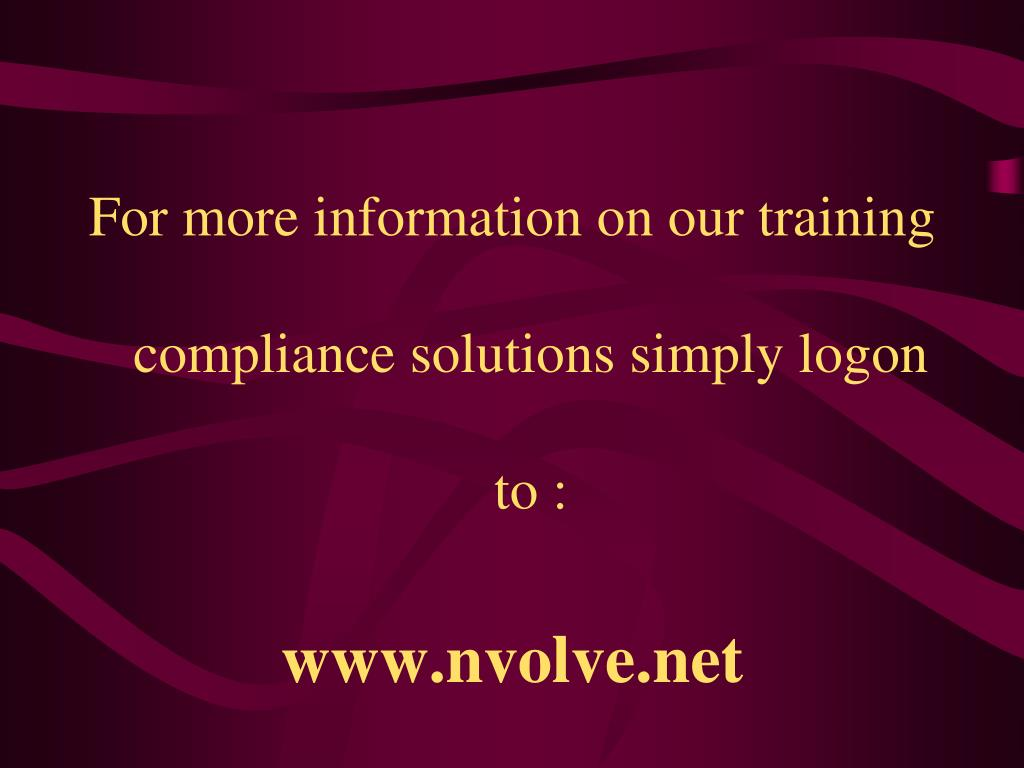 For more information on our training compliance solutions simply logon to :