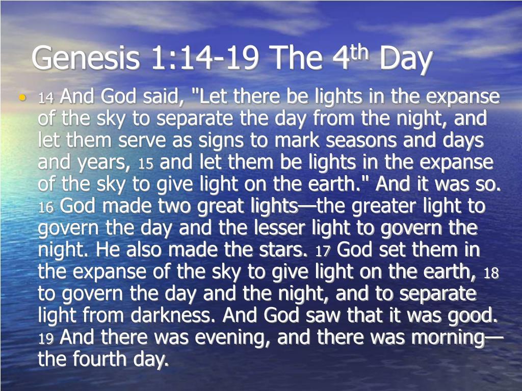 Genesis 1:14-19 The 4