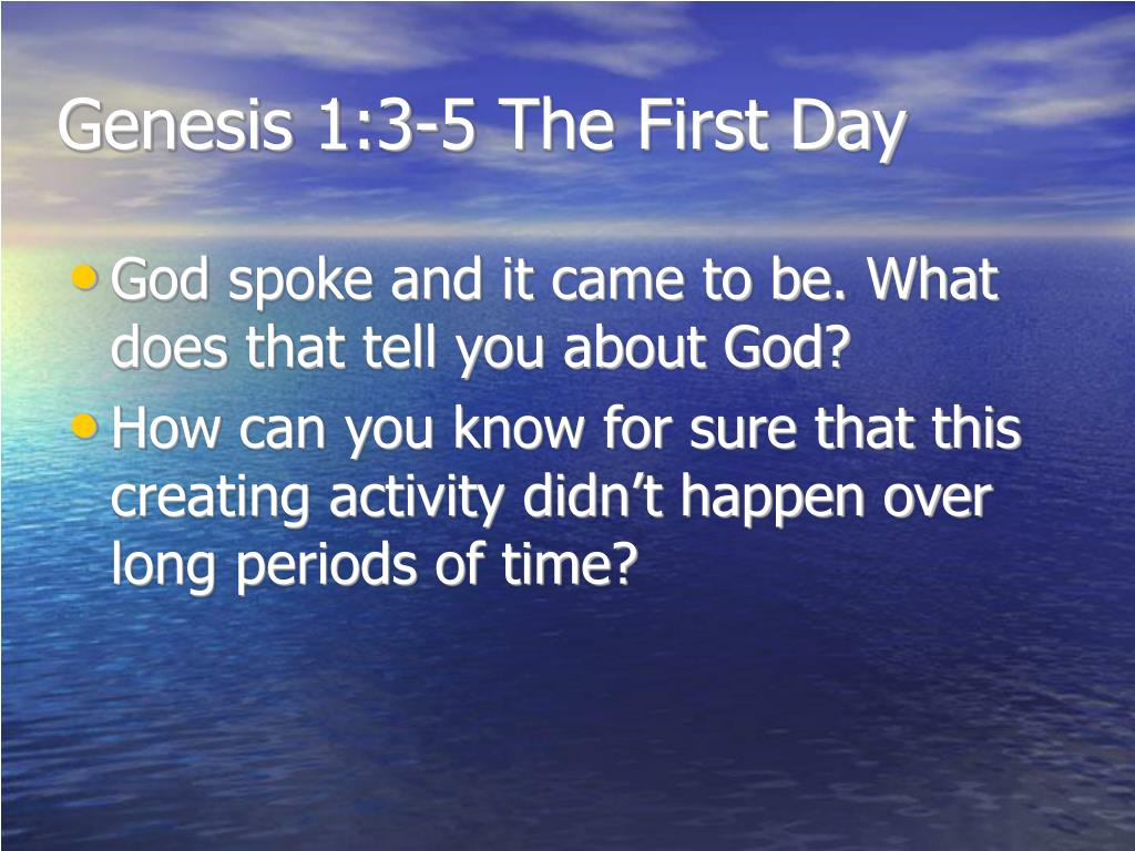 Genesis 1:3-5 The First Day
