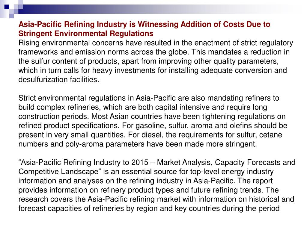 Asia-Pacific Refining Industry is Witnessing Addition of Costs Due to Stringent Environmental Regulations