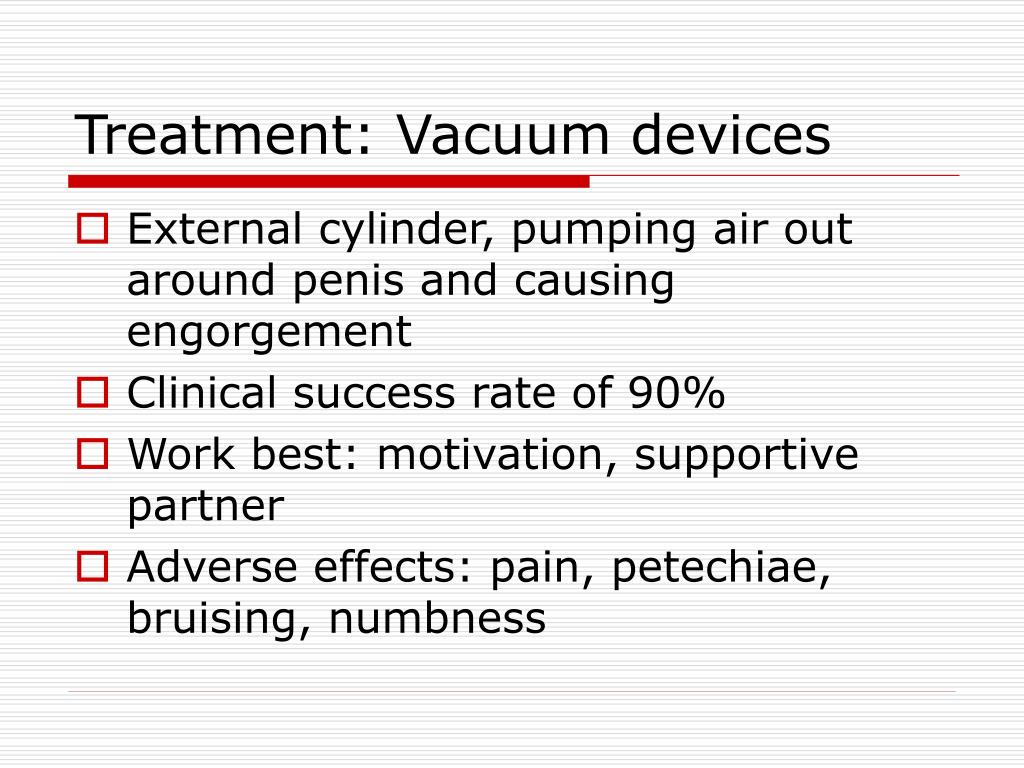 Treatment: Vacuum devices