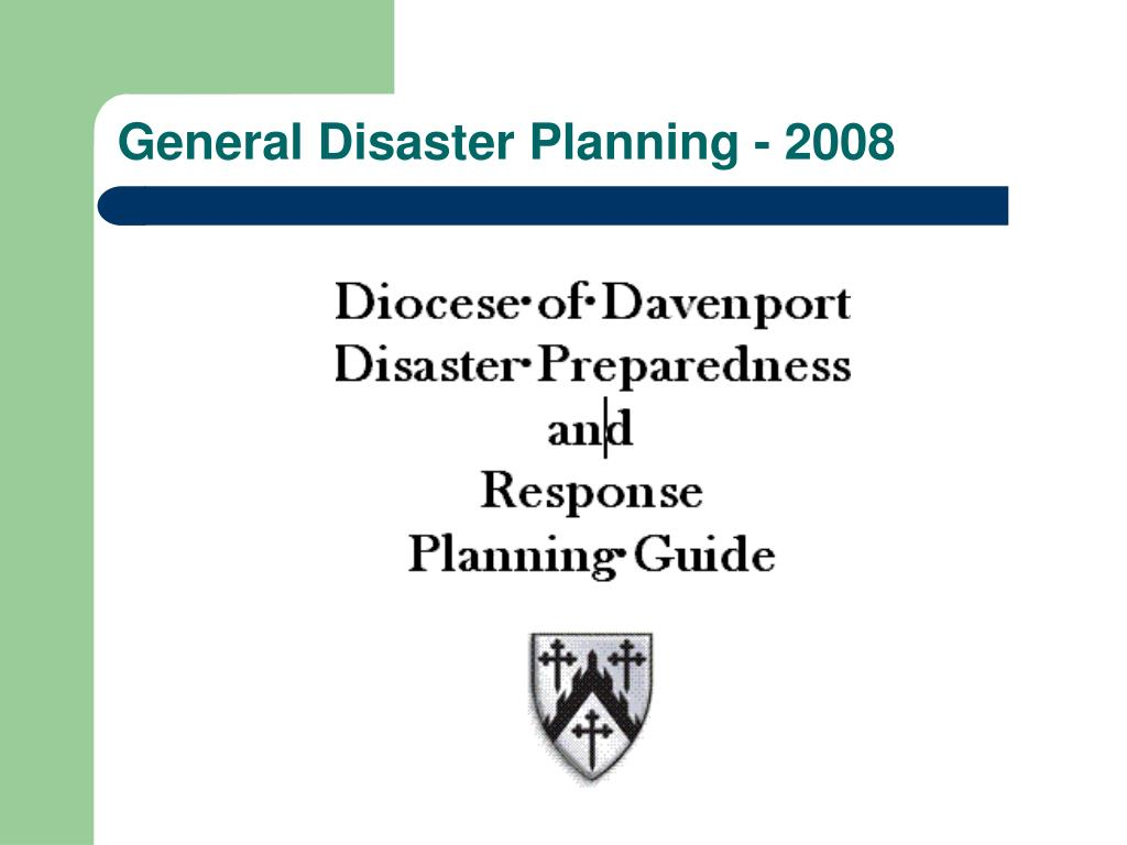 General Disaster Planning - 2008