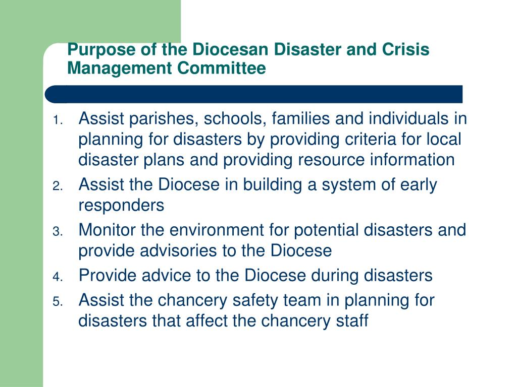 Purpose of the Diocesan Disaster and Crisis Management Committee
