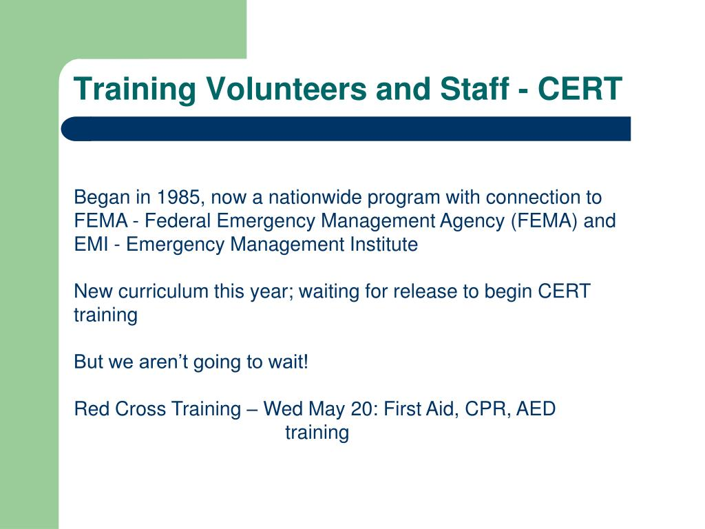 Training Volunteers and Staff - CERT
