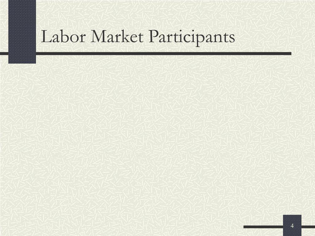 Labor Market Participants