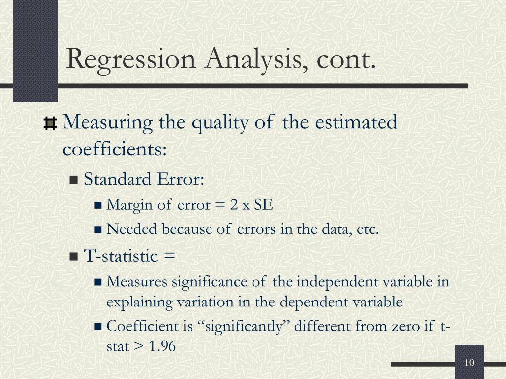 Regression Analysis, cont.