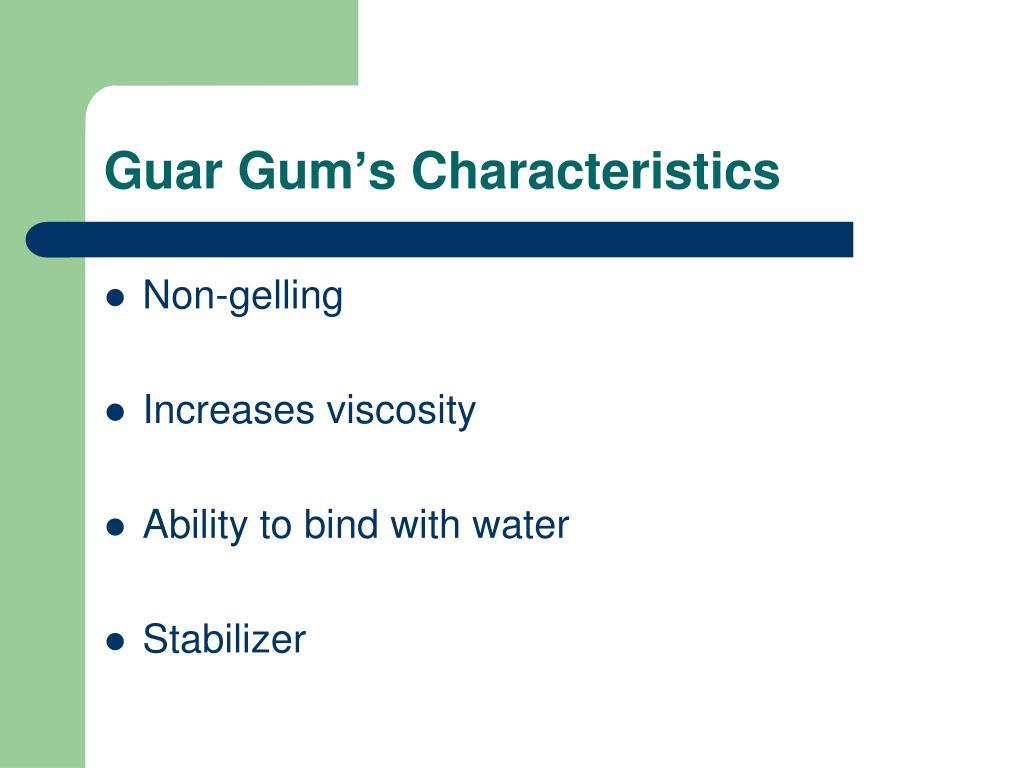 Guar Gum's Characteristics