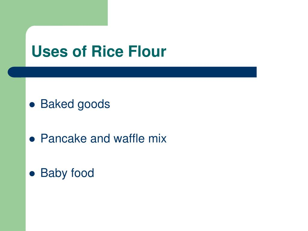 Uses of Rice Flour