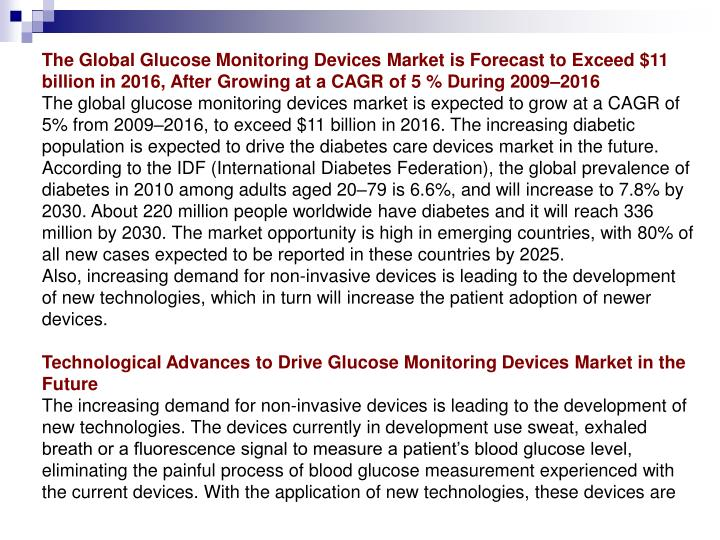The Global Glucose Monitoring Devices Market is Forecast to Exceed $11 billion in 2016, After Growin...
