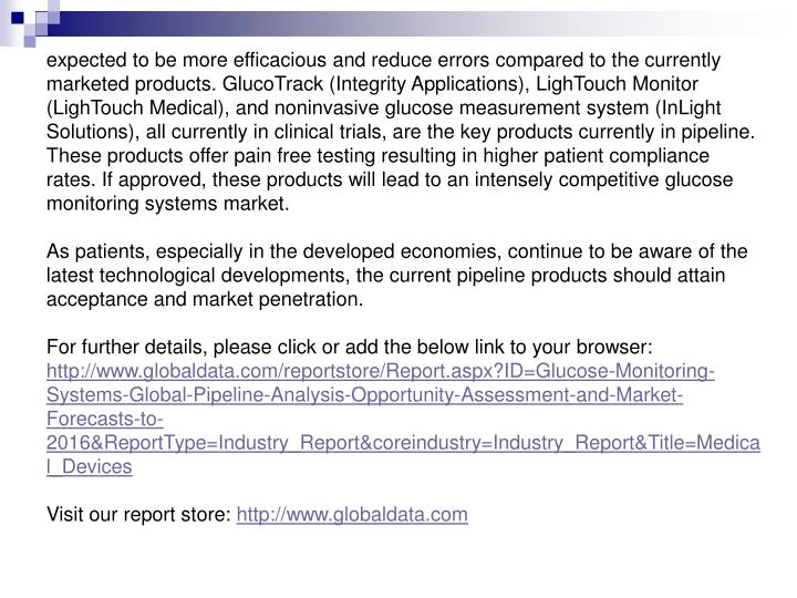 Expected to be more efficacious and reduce errors compared to the currently marketed products. Gluco...