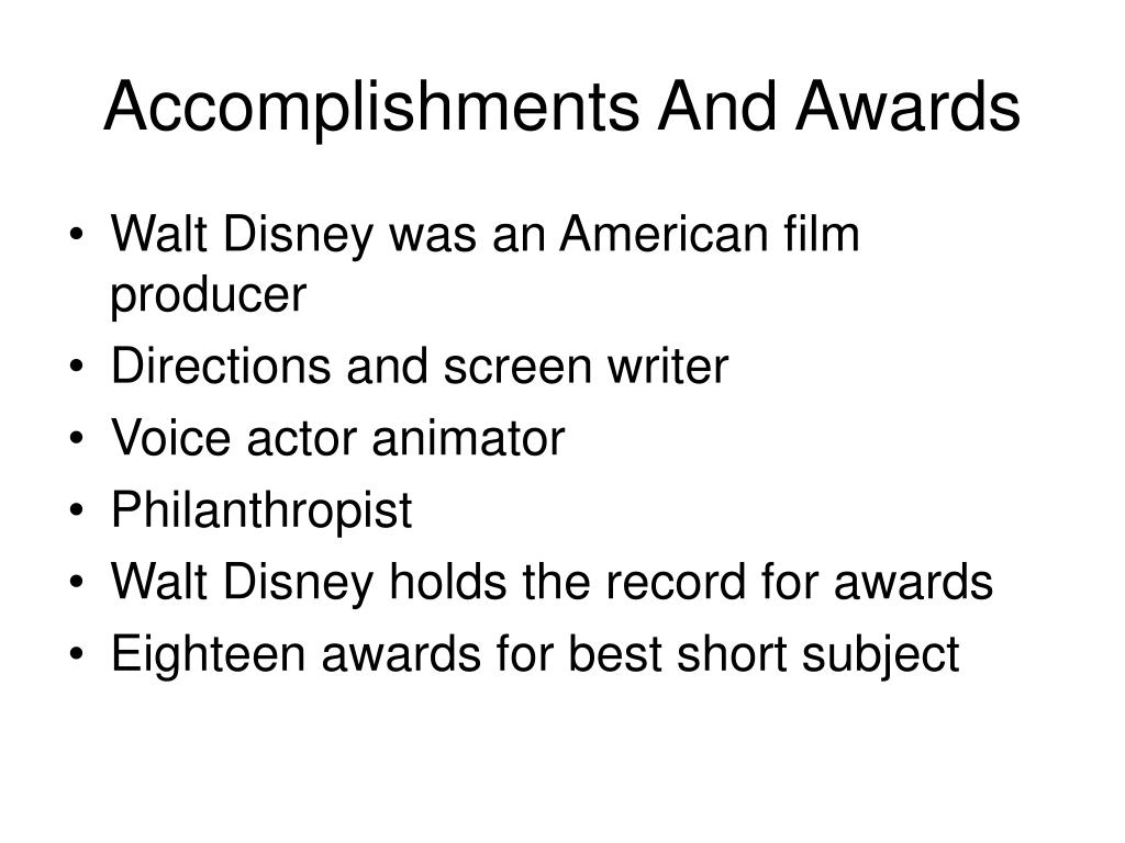 Accomplishments And Awards