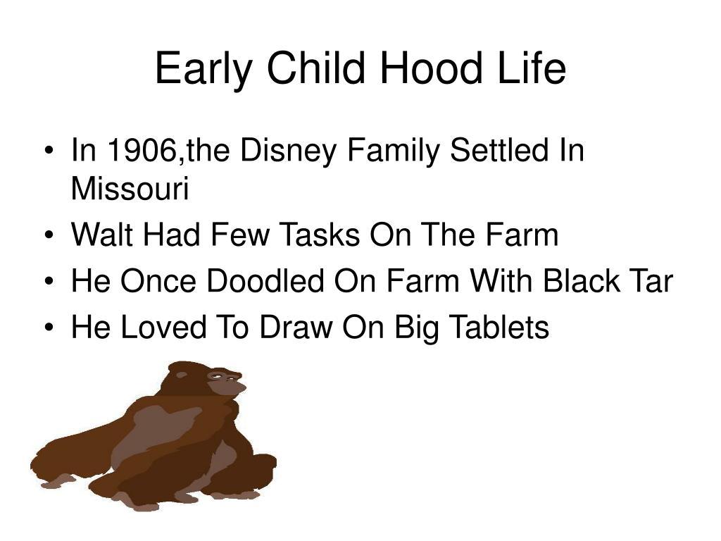 Early Child Hood Life
