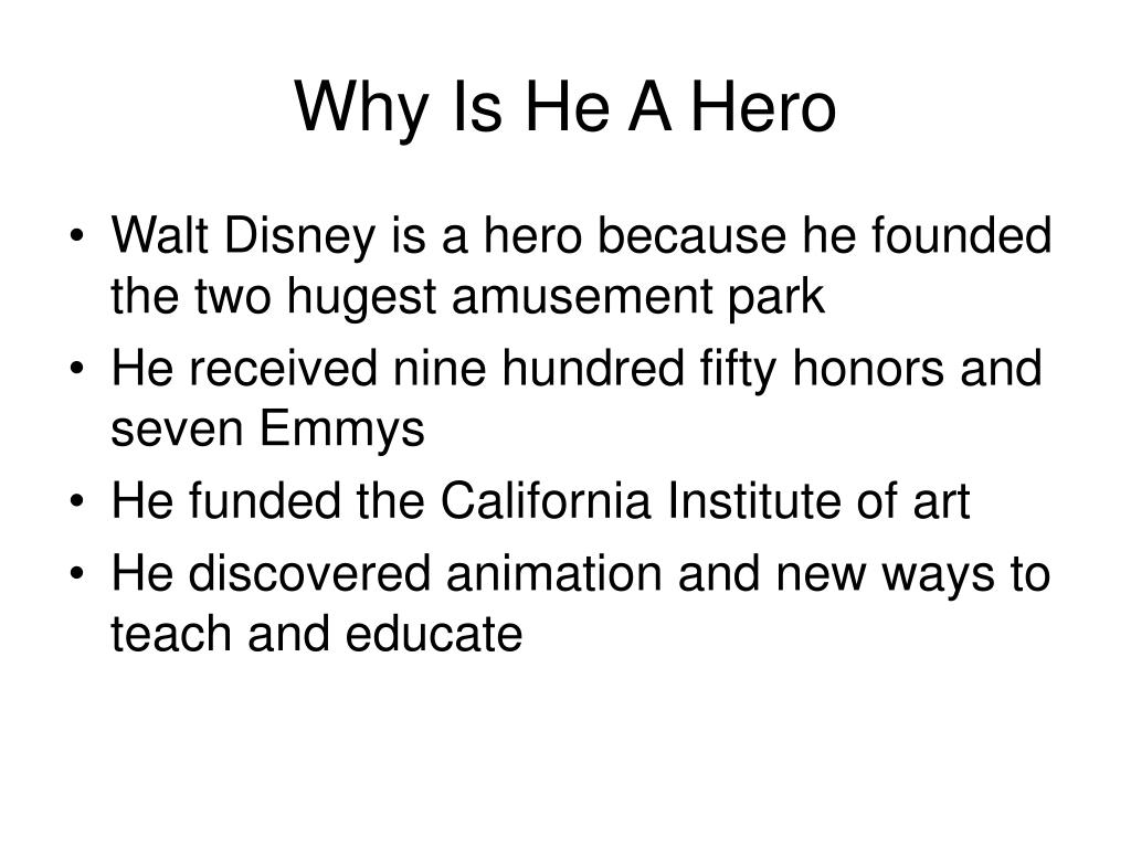 Why Is He A Hero