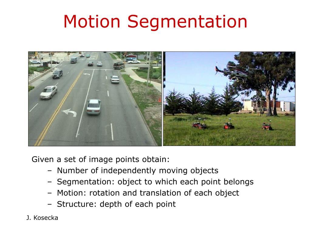 Motion Segmentation