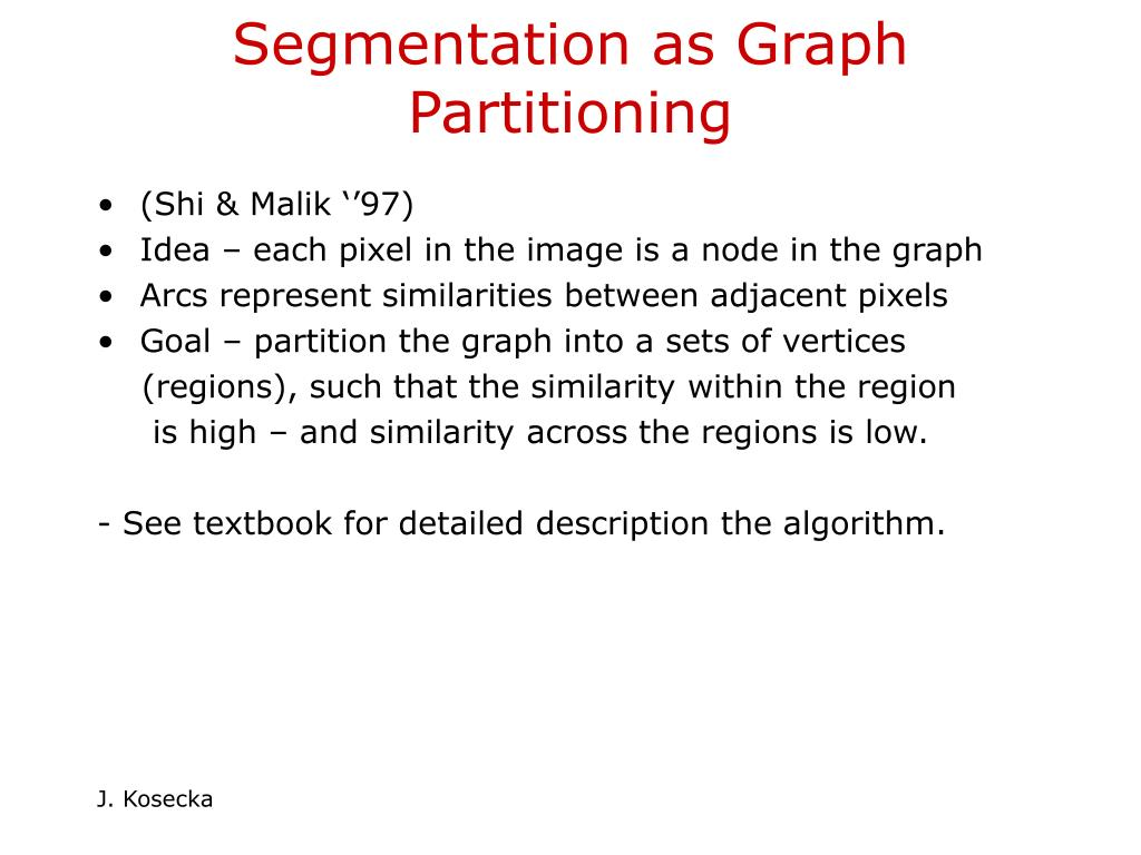 Segmentation as Graph Partitioning