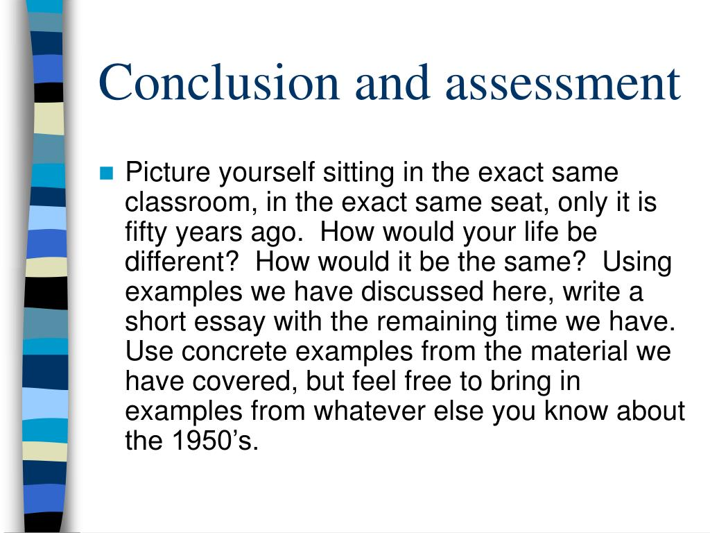 Conclusion and assessment