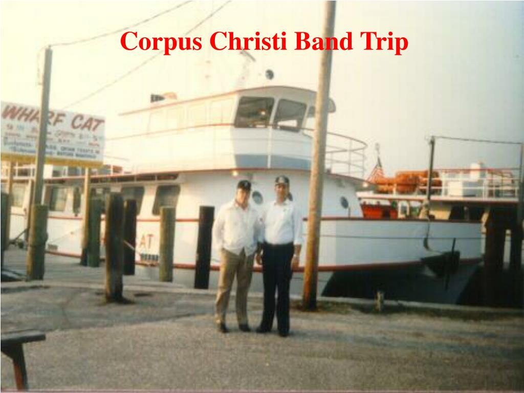 Corpus Christi Band Trip