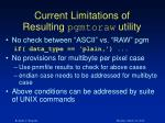 current limitations of resulting pgmtoraw utility