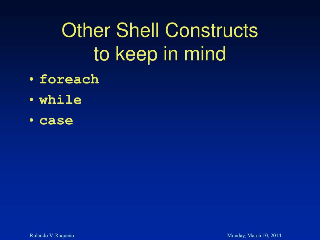 Other Shell Constructs